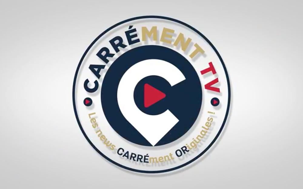 CARRÉment News !