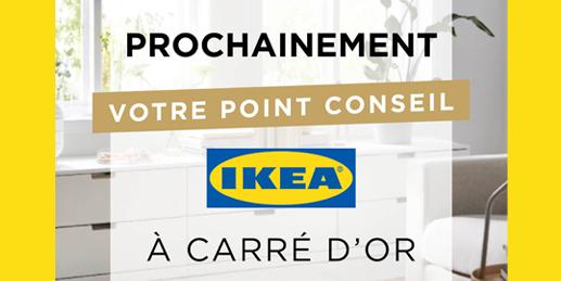 Ikea ouvre ses portes à Carré d'Or !